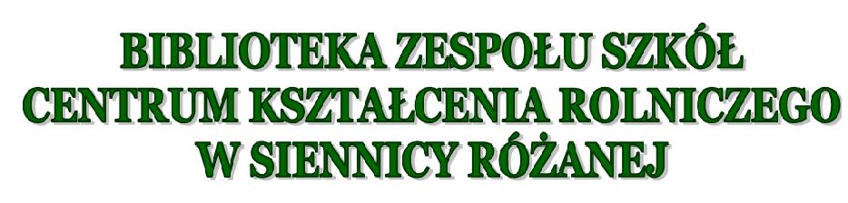 Biblioteka ZSCKR w Siennicy Różanej